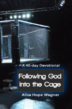 Following God Into the Cage