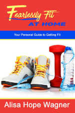 Fearlessly Fit at Home