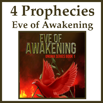 4 Prophecies in Eve of Awakening