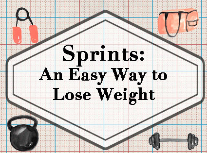 Sprints: An Easy Way to Lose Weight