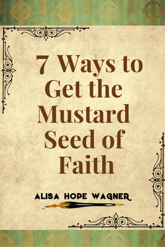 Ways to Get the Mustard Seed of Faith