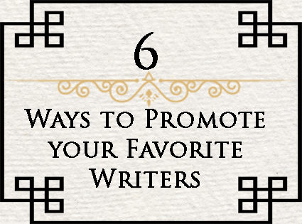 6 Easy Ways to Promote Writers
