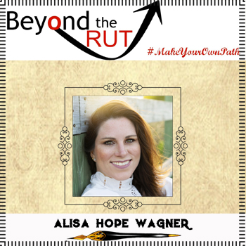 Christian Writing: Beyond the Rut with Alisa Hope Wagner