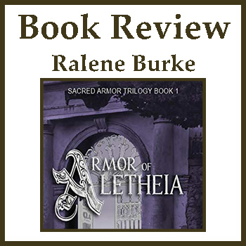 Book Review: Armor of Aletheia by Ralene Burke