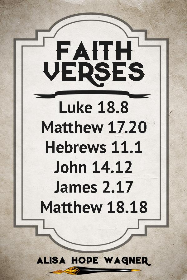 Verses to Encourage your faith.
