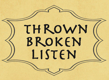 Thrown and Broken: How to Hear from God