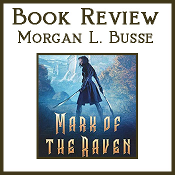 Book Review: Mark of the Raven by Morgan L. Busse