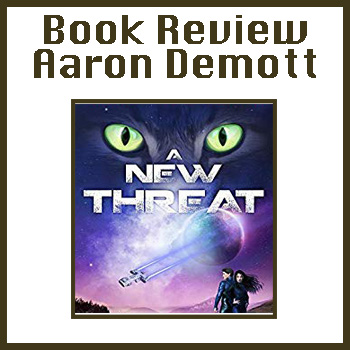 Book Review: A New Threat by Aaron Demott