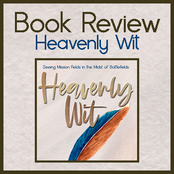 Book Review: Heavenly Wit by Teresa Ann Criswell