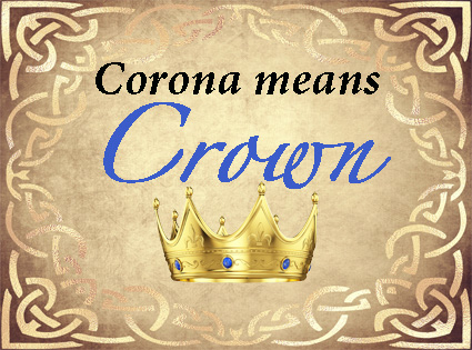 Corona Means Crown