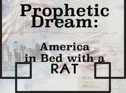 Prophetic Dream: America in Bed with a Rat